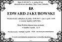 ŚP. EDWARD JAKUBOWSKI