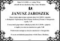 Ś.P. JANUSZ JAROSZEK